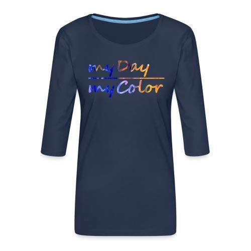 myDay Schriftzug - Frauen Premium 3/4-Arm Shirt