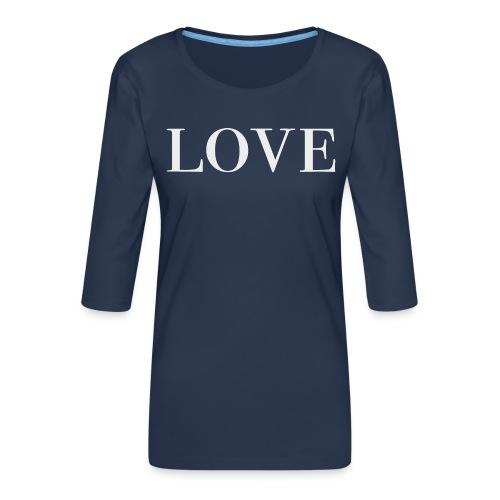 LOVE - Women's Premium 3/4-Sleeve T-Shirt
