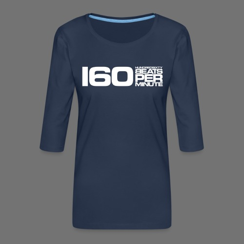 160 BPM (valkoinen pitkä) - Naisten premium 3/4-hihainen paita