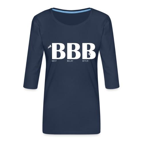 Best Belay Bitch - Frauen Premium 3/4-Arm Shirt