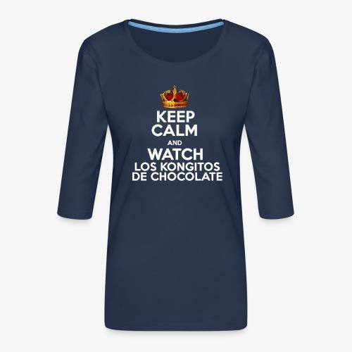 KEEP CALM AND WATCH LOS KONGITOS DE CHOCOLATE - Camiseta premium de manga 3/4 para mujer