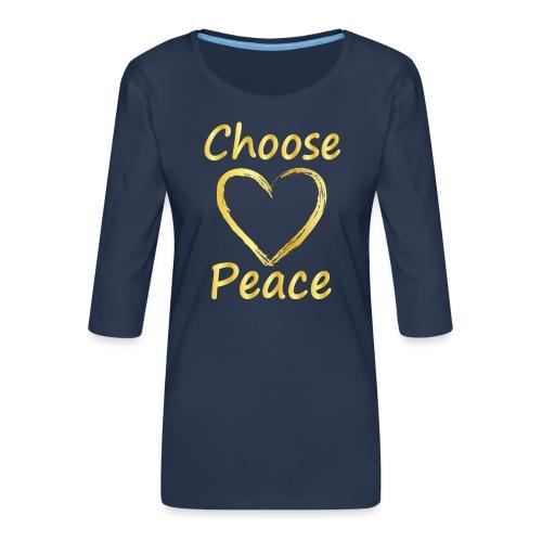 Choose Peace - Women's Premium 3/4-Sleeve T-Shirt