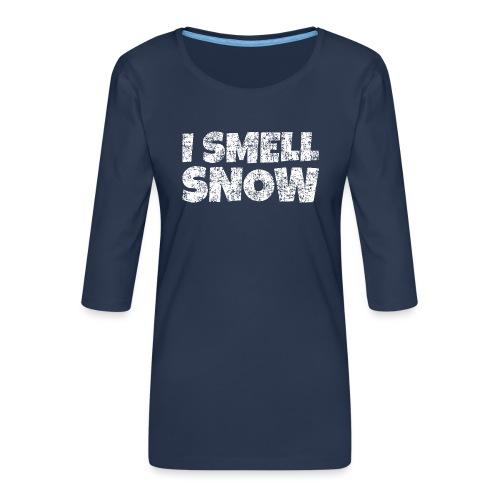 I Smell Snow Schnee, Weihnachten & Wintersport - Frauen Premium 3/4-Arm Shirt