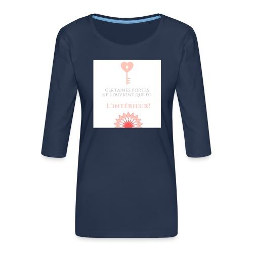 Portes du coeur! - T-shirt Premium manches 3/4 Femme