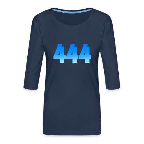 444 annonce que des Anges vous entourent. - T-shirt Premium manches 3/4 Femme