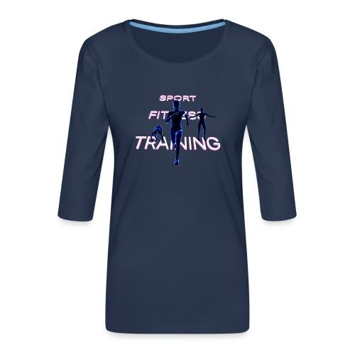 SPORT FITNESS TRAINING - T-shirt Premium manches 3/4 Femme