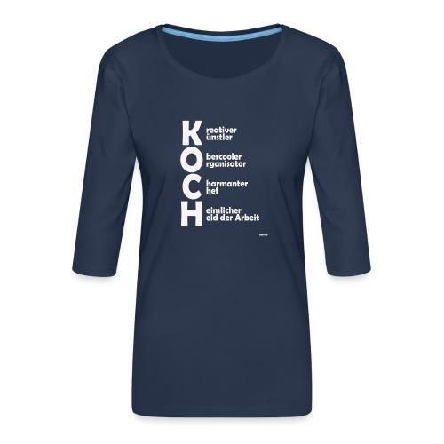 Was macht einen Koch aus? (Premium Shirt) - Frauen Premium 3/4-Arm Shirt
