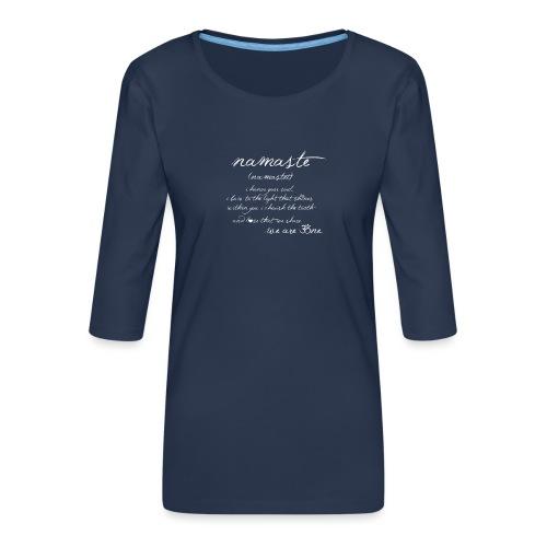 Yoga Namaste - Frauen Premium 3/4-Arm Shirt