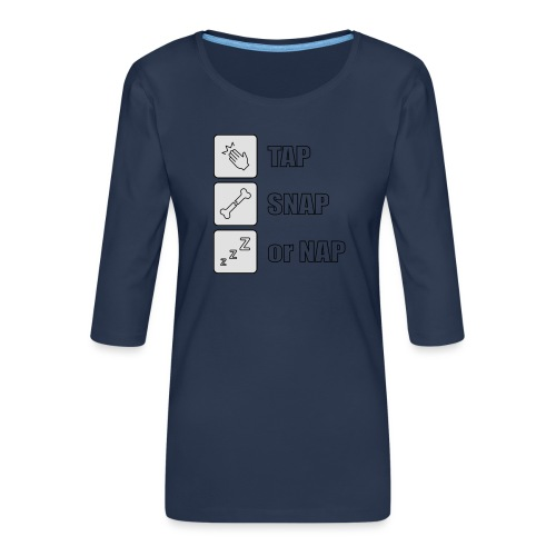 tap snap or nap - Koszulka damska Premium z rękawem 3/4