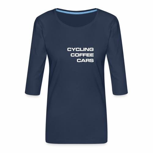 Cycling Cars & Coffee - Women's Premium 3/4-Sleeve T-Shirt
