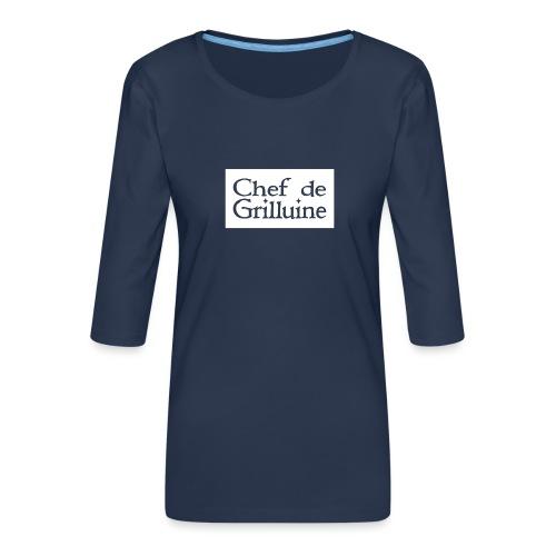 Chef de Grilluine - der Chef am Grill - Frauen Premium 3/4-Arm Shirt