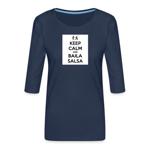 keep-calm-and-baila-salsa-41 - Maglietta da donna premium con manica a 3/4
