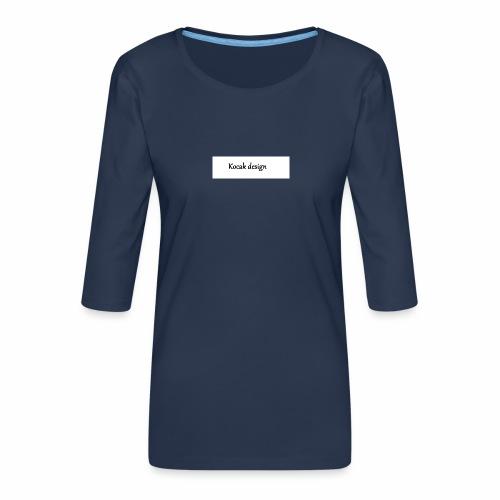 Kocak design - Dame Premium shirt med 3/4-ærmer