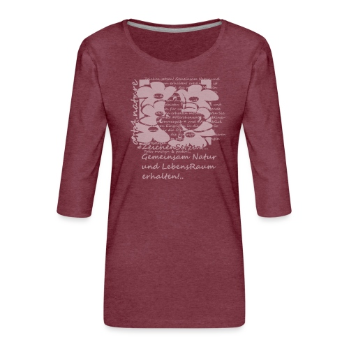 #ZeichenSetzen #Blütentanz - Frauen Premium 3/4-Arm Shirt