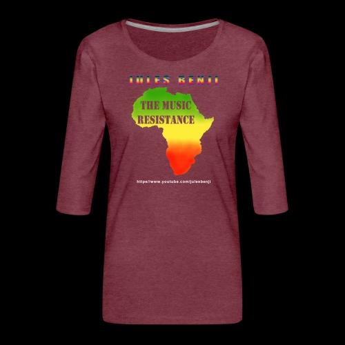 JULES BENJI & MUSIC RESISTANCE africa design - Women's Premium 3/4-Sleeve T-Shirt
