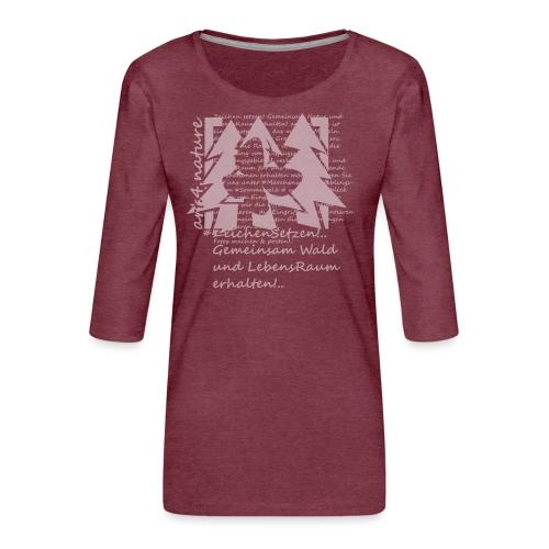 #ZeichenSetzen #ZauberWald - Frauen Premium 3/4-Arm Shirt