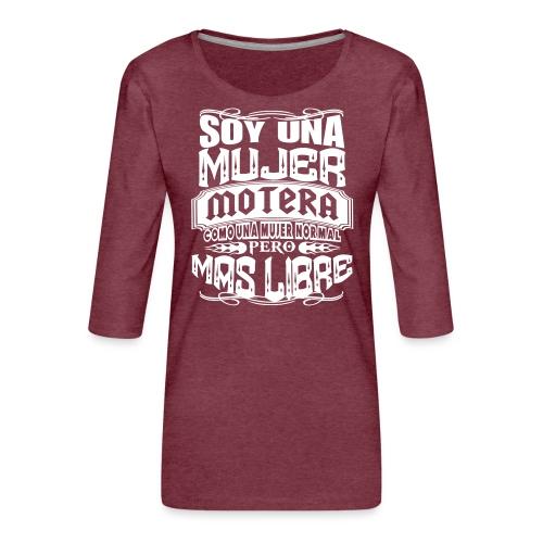 Soy una mujer motera - Camiseta premium de manga 3/4 para mujer