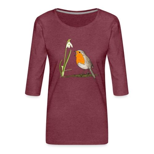 Frühling, Rotkehlchen, Schneeglöckchen - Frauen Premium 3/4-Arm Shirt