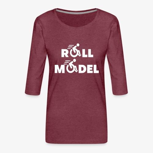 Elke rolstoel gebruiker is een roll model - Vrouwen premium shirt 3/4-mouw