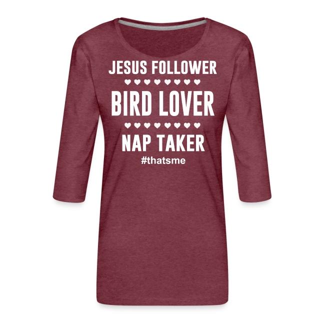 Jesus follower Bird lover nap taker