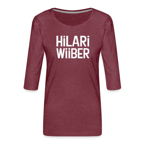 Hilari Wiiber - Be a HiWi - Frauen Premium 3/4-Arm Shirt