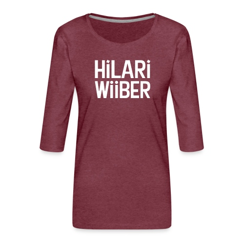 Hilari Wiiber - Be a HiWi - Frauen Premium 3/4-Arm Shirt