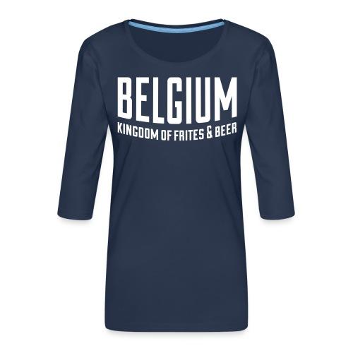Belgium kingdom of frites & beer - T-shirt Premium manches 3/4 Femme