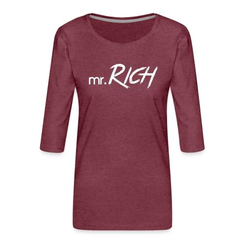 Mr. Rich - Frauen Premium 3/4-Arm Shirt