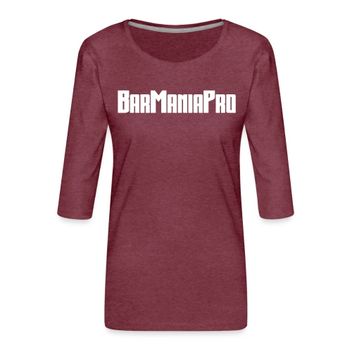 BarManiaPro - Women's Premium 3/4-Sleeve T-Shirt
