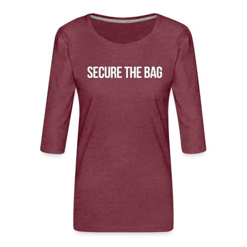 Secure the Bag - Women's Premium 3/4-Sleeve T-Shirt