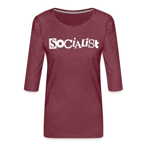 Socialist - Frauen Premium 3/4-Arm Shirt