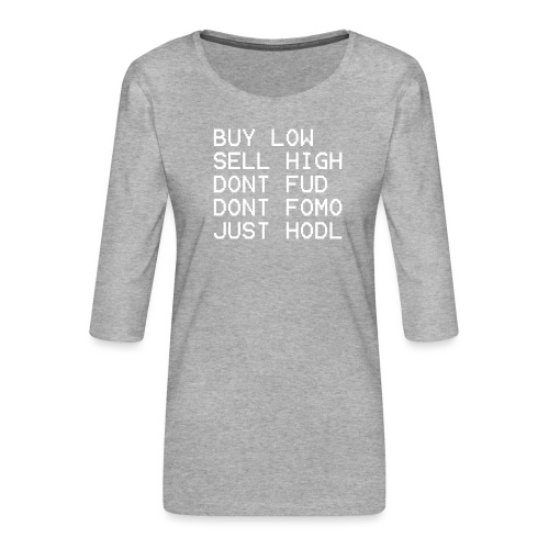 juste Hodl - T-shirt Premium manches 3/4 Femme
