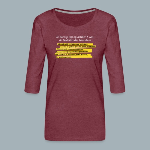 Nederlandse Grondwet T-Shirt - Artikel 1 - Vrouwen premium shirt 3/4-mouw