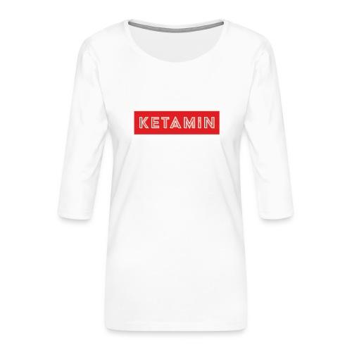 KETAMIN Rock Star - Weiß/Rot - Modern - Women's Premium 3/4-Sleeve T-Shirt