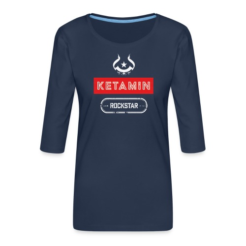 KETAMIN Rock Star - Weiß/Rot - Modern - Women's Premium 3/4-Sleeve T-Shirt
