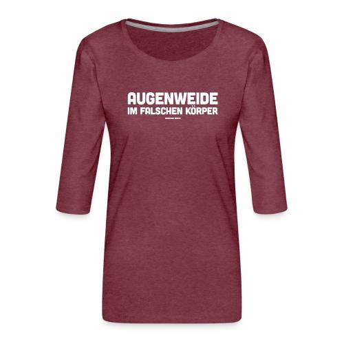 Augenweide - Frauen Premium 3/4-Arm Shirt