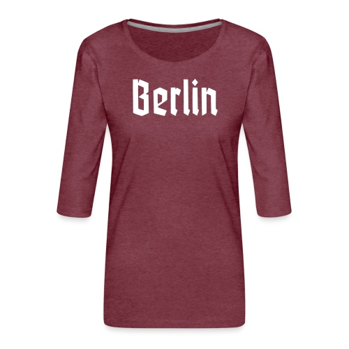 BERLIN Fraktur - T-shirt Premium manches 3/4 Femme