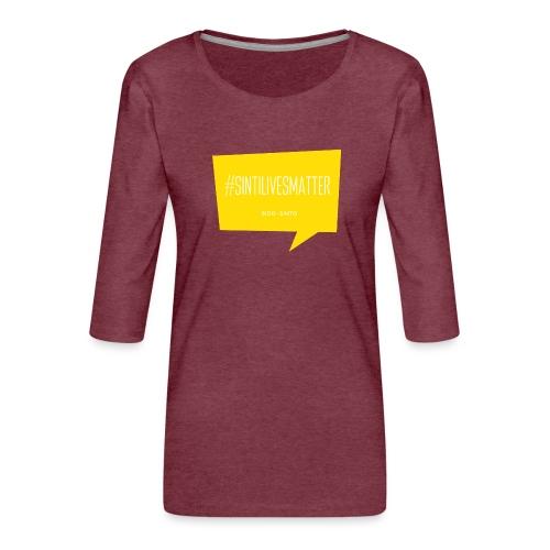 Sinti Lives Matter - Frauen Premium 3/4-Arm Shirt