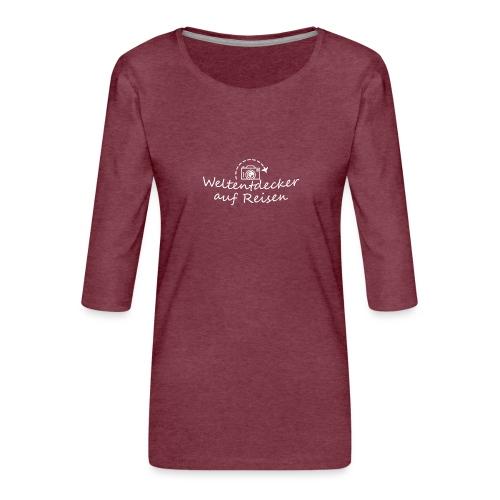 Weltentdecker auf Reisen - Frauen Premium 3/4-Arm Shirt