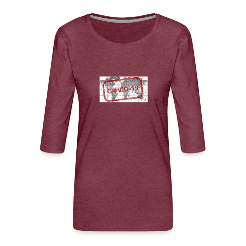 covid 19 - Frauen Premium 3/4-Arm Shirt