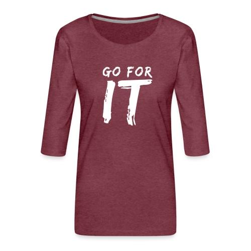 GO FOR IT - Frauen Premium 3/4-Arm Shirt