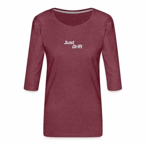 Just Drift Design - Vrouwen premium shirt 3/4-mouw