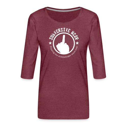 Subversive - Frauen Premium 3/4-Arm Shirt