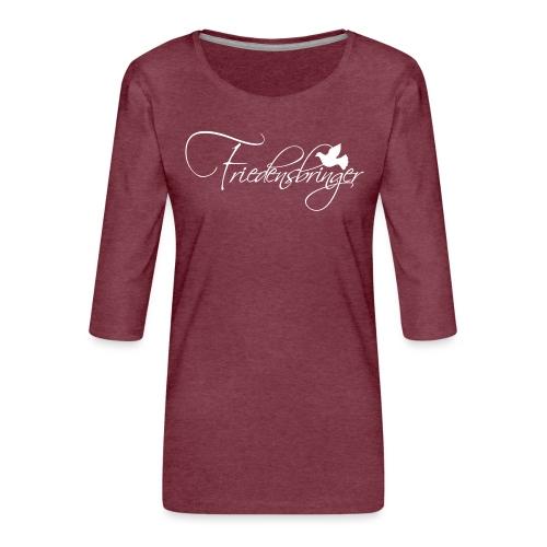 FriedensbringerWhite - Frauen Premium 3/4-Arm Shirt