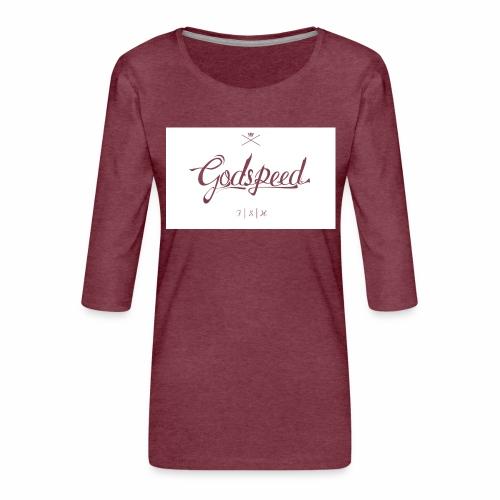 godspeed - Naisten premium 3/4-hihainen paita