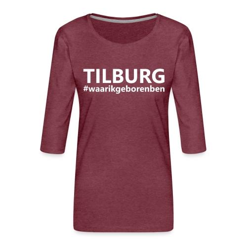 #waarikgeborenben - Vrouwen premium shirt 3/4-mouw