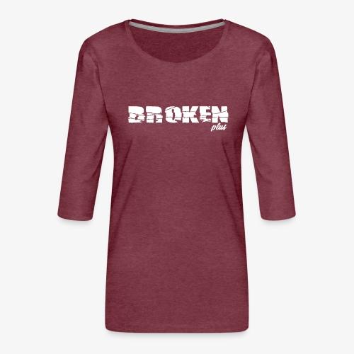 broken plus - T-shirt Premium manches 3/4 Femme