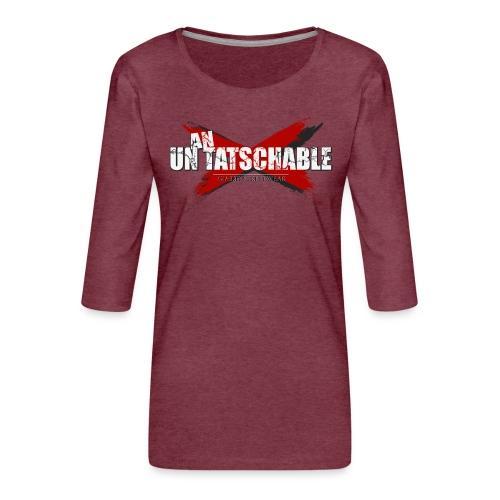 Un-an-tatschable - Frauen Premium 3/4-Arm Shirt