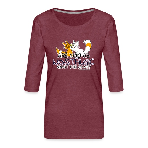 Nostalgia Hurts - Women's Premium 3/4-Sleeve T-Shirt