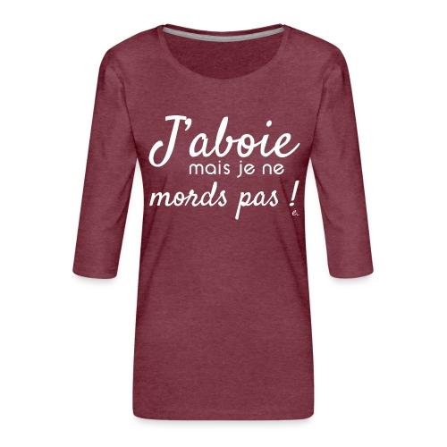 J'aboie mais je ne mords pas (blanc) - T-shirt Premium manches 3/4 Femme